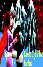 Lost In The Echo ( G sans x Vampire Reader) by ReneeTheVampire