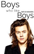 Boys Who Like Boys {Narry} by voodoostyles