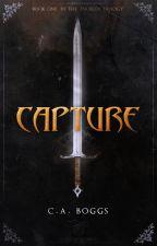 Capture:The Enobrea Trilogy  (Book 1) by sokovianlady
