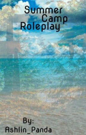 Summer Camp Roleplay by Ashlin_Panda