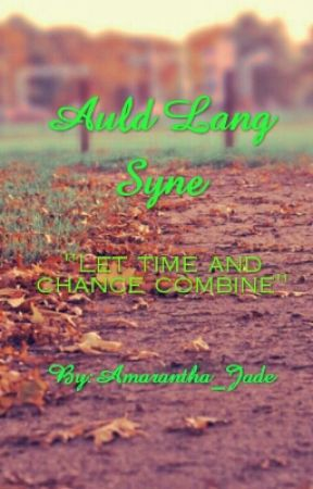 Auld Lang Syne by Amarantha_Jade