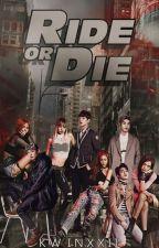 Ride or Die. by Kwinxxii_