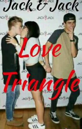 Jack & Jack: Love Triangle  by 19Jacks96