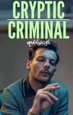 Cryptic Criminal // l.s. by MaddsLeigh