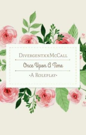 Once Upon A Time by DivergentxxMcCall