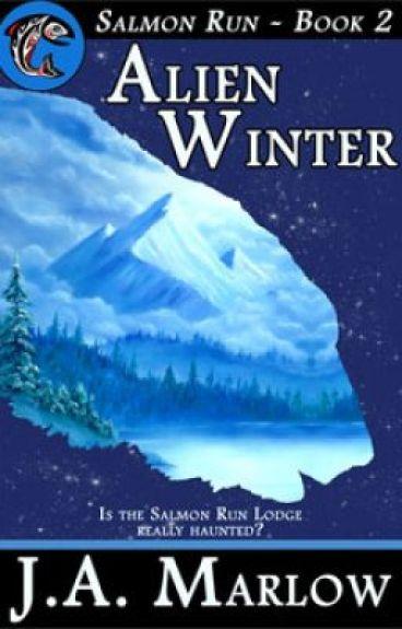 Alien Winter (Salmon Run - Book 2) - Sample by JAMarlow