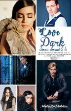 Love Dark -Dominic Sherwood y tu - by _WinterGirlSoldier