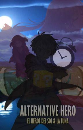 Alternative hero: El héroe del sol y la luna by MidoriyaEscrips