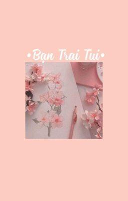 [TRUYỆN TRANH/FULL] BẠN TRAI TUI