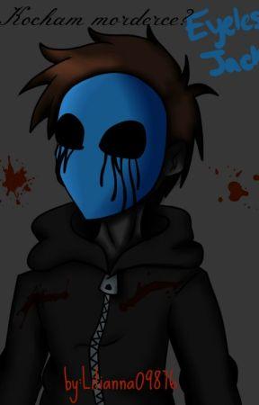 Kocham morderce? by Lilianna09876