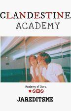 Clandestine Academy by jareditsme