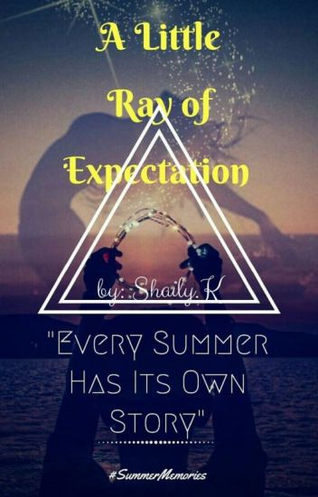 A little ray of expectation