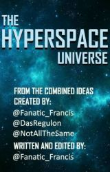The HYPERSPACE Universe - [Always Updating] by Fanatic_Francis
