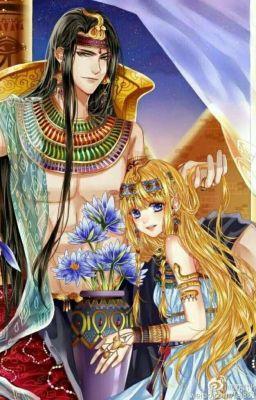 ☆TRUYỆN TRANH☆sủng phi của pharaoh