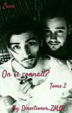 On se connait? Tome 2 by Directioner_ZMLP