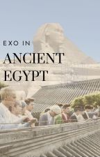 Exo In Ancient Egypt | اكسو فى مصر القديمة by NutellaBlMarshmallow