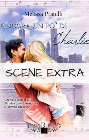 Ancora un po' di Charlie - Scene extra by MelyLilyPratelli