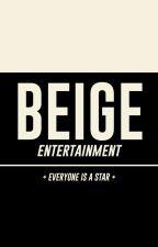 BEIGE Entertainment by BeigeOfficial