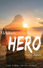 Idaho's Hero | New York's Series #PlatinAward18 by Sonny_James