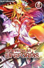 The Irregular Lifeforms [Volume 1] by RikuKagami