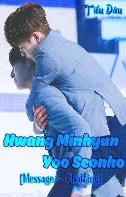 Đọc truyện • 101 Produce • Hwang Minhyun x Yoo Seonho | Minseon couple |