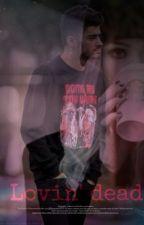 Lovin' Dead by _drugslikehoran