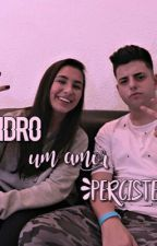 Bibidro Um Amor Percistente  by chatiseviu