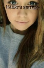 Harry's Sister?! by 1dlovemeplwes