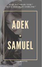 Adek ❌ samuel by drkmauve