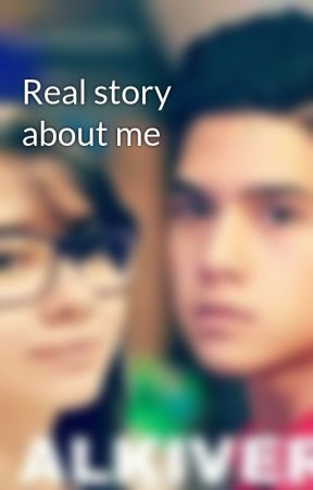 Real story about me by dahliaastrajaya