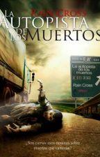 La Autopista de los Muertos by RainCross
