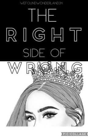 The Right Side Of Wrong (SKY HIGH)(On Hold) by wefoundWonderland34