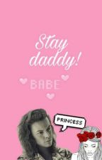 Stay  daddy!(H.S) by stylesmybabyx