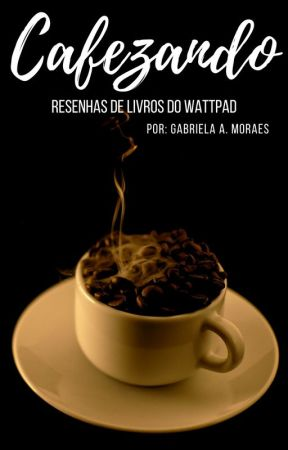 Cafezando - resenhas by gabutic