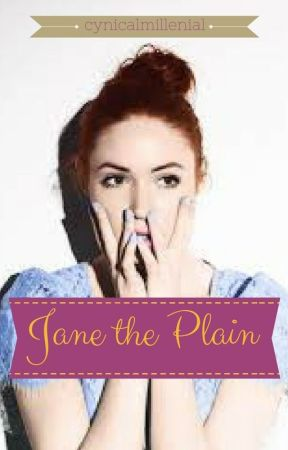 Jane the Plain by cynicalmillenial