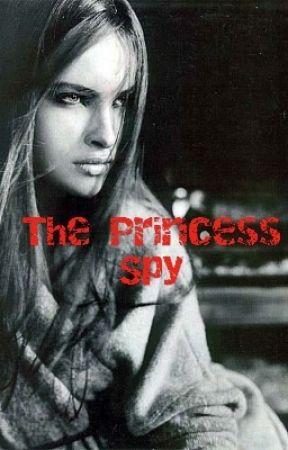 The Princess Spy by jinx0666