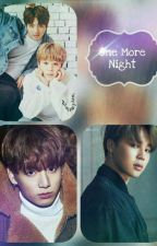 One More Night - Jikook by bonequinha3