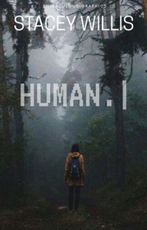Human | Wattys2017 by MIRACULOUSNESS