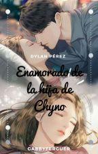 Enamorado de la hija de Chyno?? (Dylan Pérez? ) by GabyLaQueenVzla