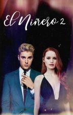 EL NIÑERO [Justin Bieber y Tu] (2° TEMPORADA) [TERMINADA] by KLSecret
