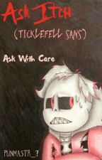 ..Ask Itch.. (TickleFell Sans) by punmastr_7
