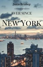 Ever Since New York by NonaGrub