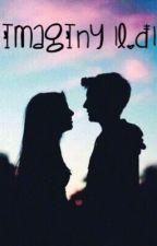 IMAGINY |L.D| by polish_queenn