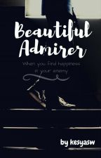 Beautiful Admirer by kesyasw