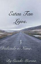 Estas Tan Lejos. by ElPackDeNamJoon
