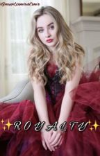 R O Y A L T Y || Lucaya fanfic by GmwLover4Ever
