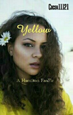 Yellow (A Hamilton (Jeggy) Fanfiction) by Cocoa11121