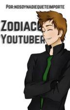 Zodiaco youtuber by nosoynadieqtimporte
