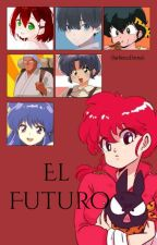 Él futuro (RanmaxRyoga) by -DarknessEternal-