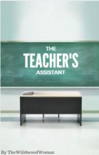 The Teacher's Assistant (Teacher/Student) by thewildwoodwoman